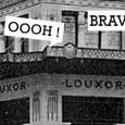 L'inauguration du Louxor... la belle histoire
