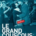 Le GRAND COUSCOUS revient, aprs le succs de la premire dition, nous vous proposons de participer  ce nouveau rendez-vous convivial autour des ami(e)s, de l&#8217;quipe et des projets de...